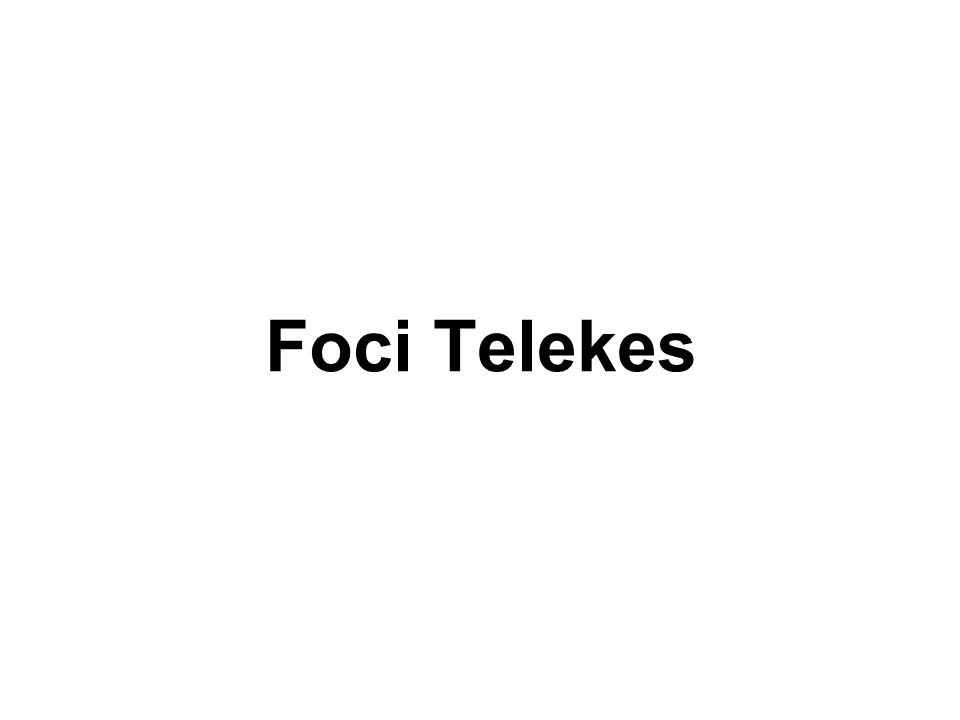 Foci Telekes