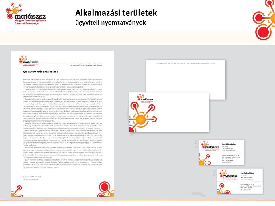 Alkalmazási területek ügyviteli nyomtatványok