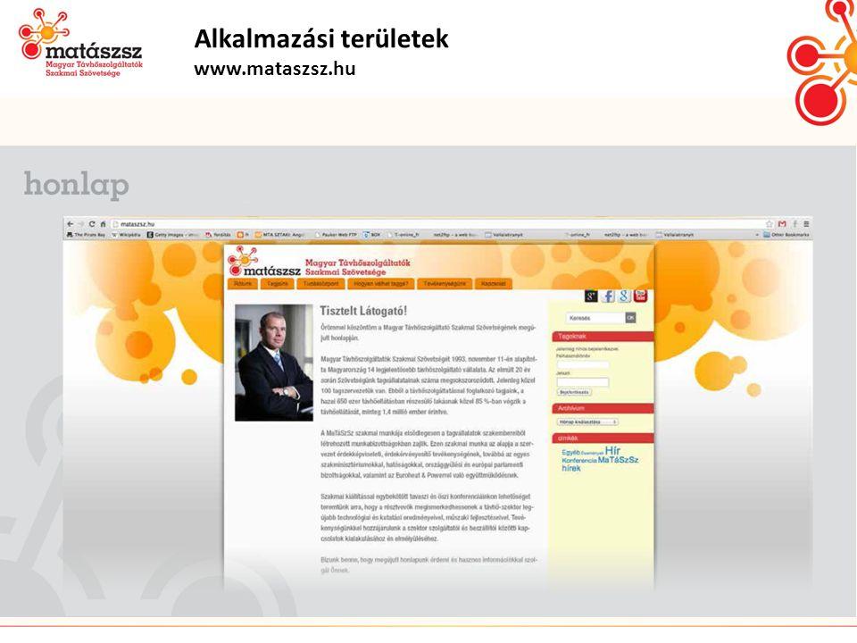 Alkalmazási területek www.mataszsz.hu