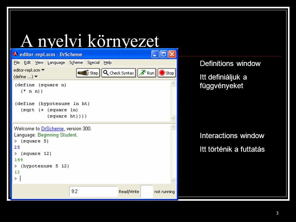 4 (define (negyzet n) ( * n n) ) (define nagy-szam ( + (expt 2 10) (expt 3 100))) ---- > (negyzet 5) 25 > nagy-szam 515377520732011331036461129765621272702107523025 Példák