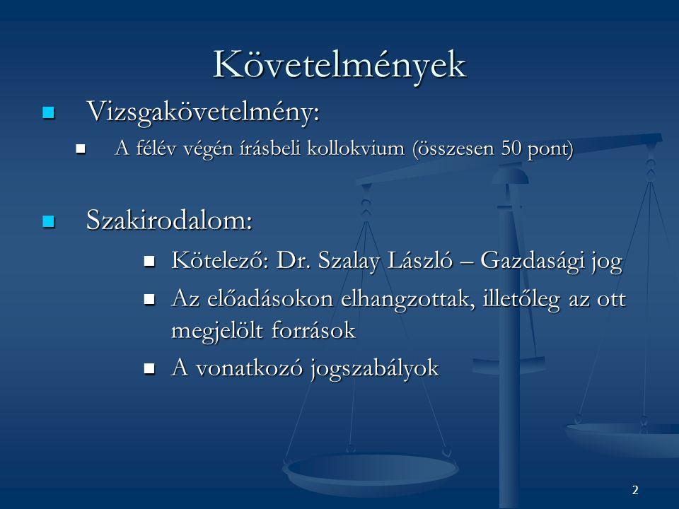2 Követelmények Vizsgakövetelmény: Vizsgakövetelmény: A félév végén írásbeli kollokvium (összesen 50 pont) A félév végén írásbeli kollokvium (összesen