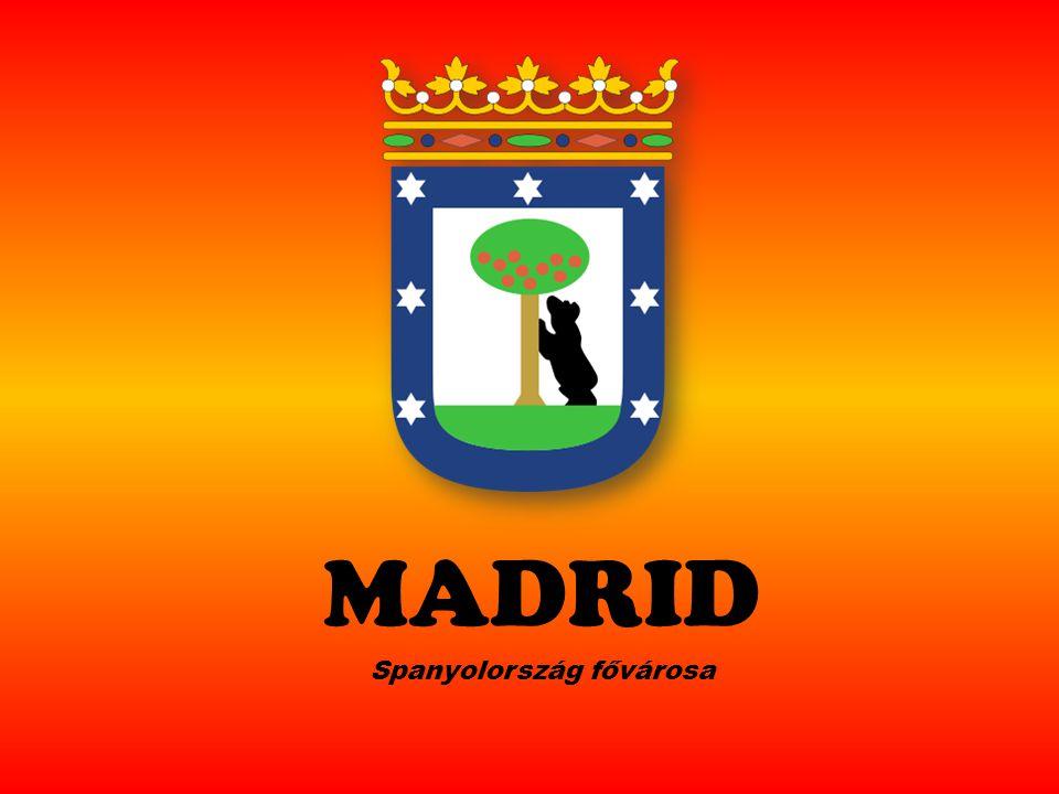 MADRID Spanyolország fővárosa
