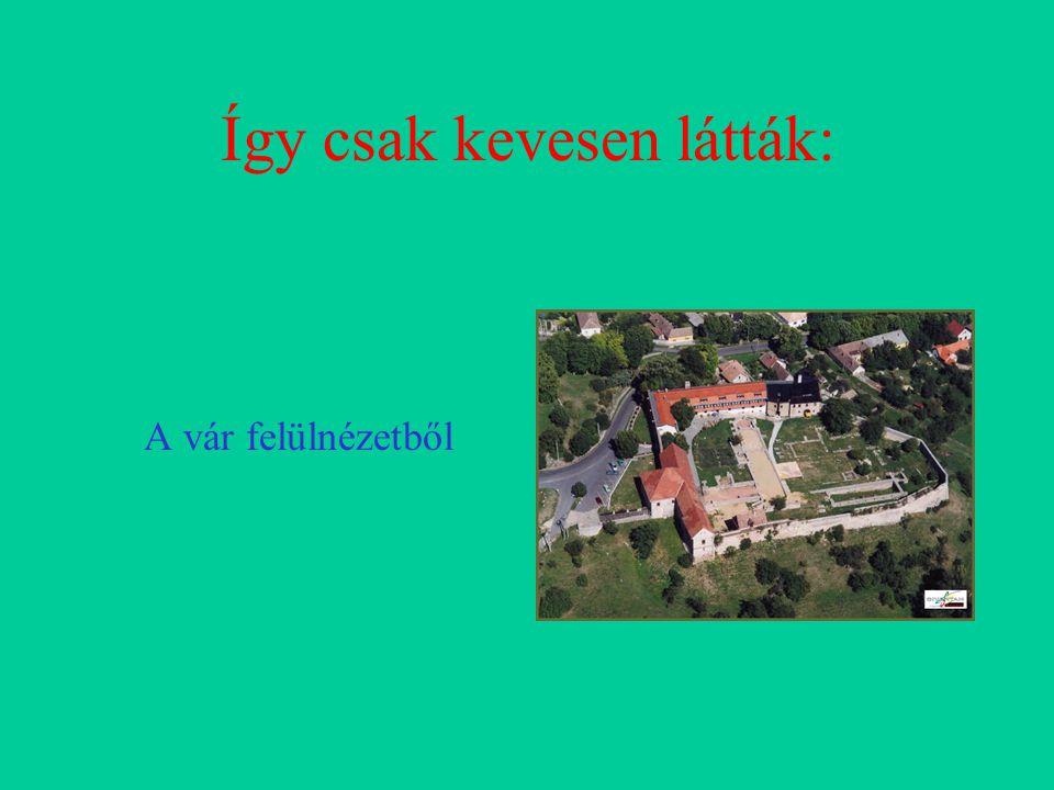 Így csak kevesen látták: A vár felülnézetből