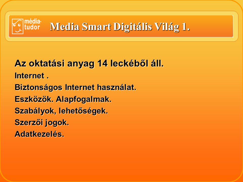 Media Smart Digitális Világ 1.Mobil kommunikáció.