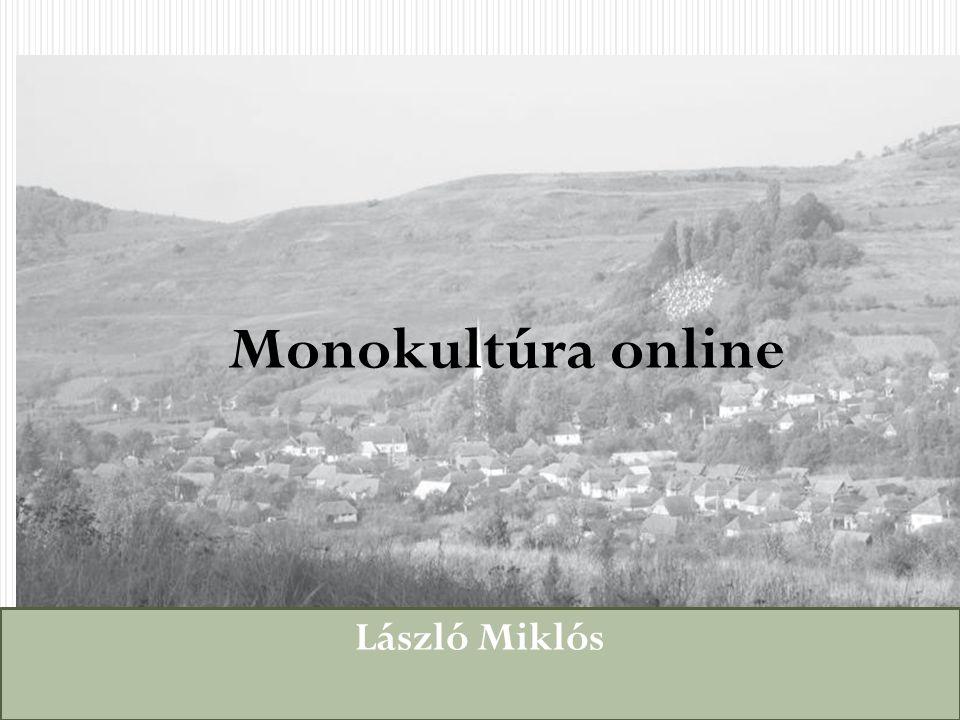 László Miklós Monokultúra online