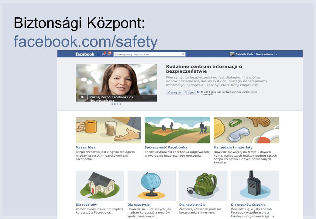 Biztonsági Központ: facebook.com/safety