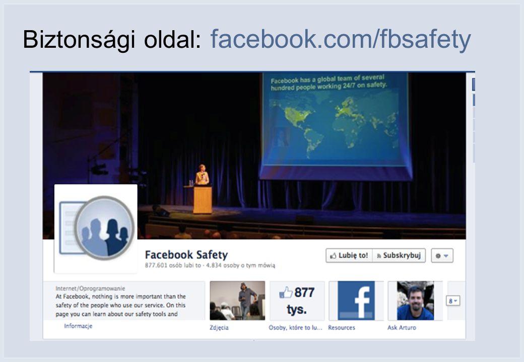 Biztonsági oldal: facebook.com/fbsafety