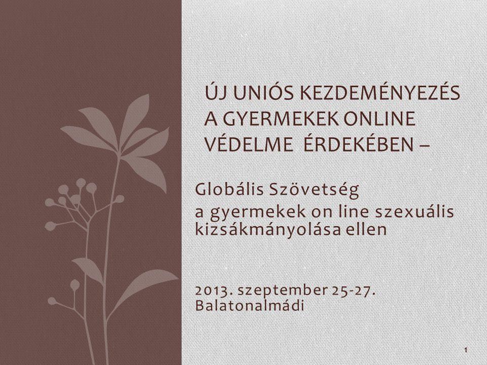 Globális Szövetség a gyermekek on line szexuális kizsákmányolása ellen 2013.