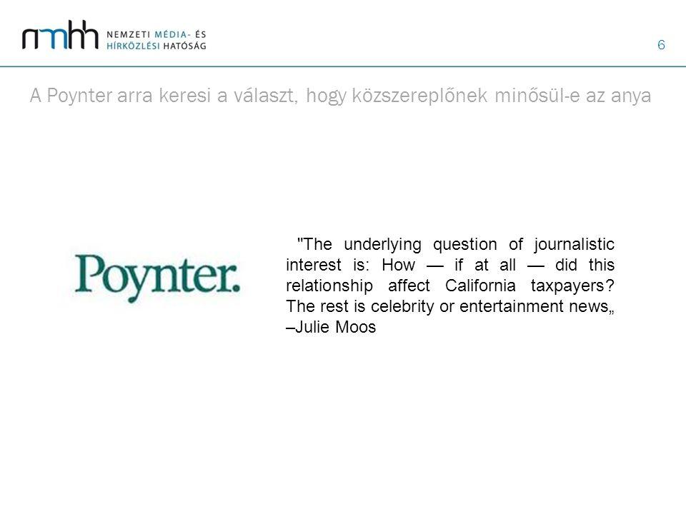 6 A Poynter arra keresi a választ, hogy közszereplőnek minősül-e az anya