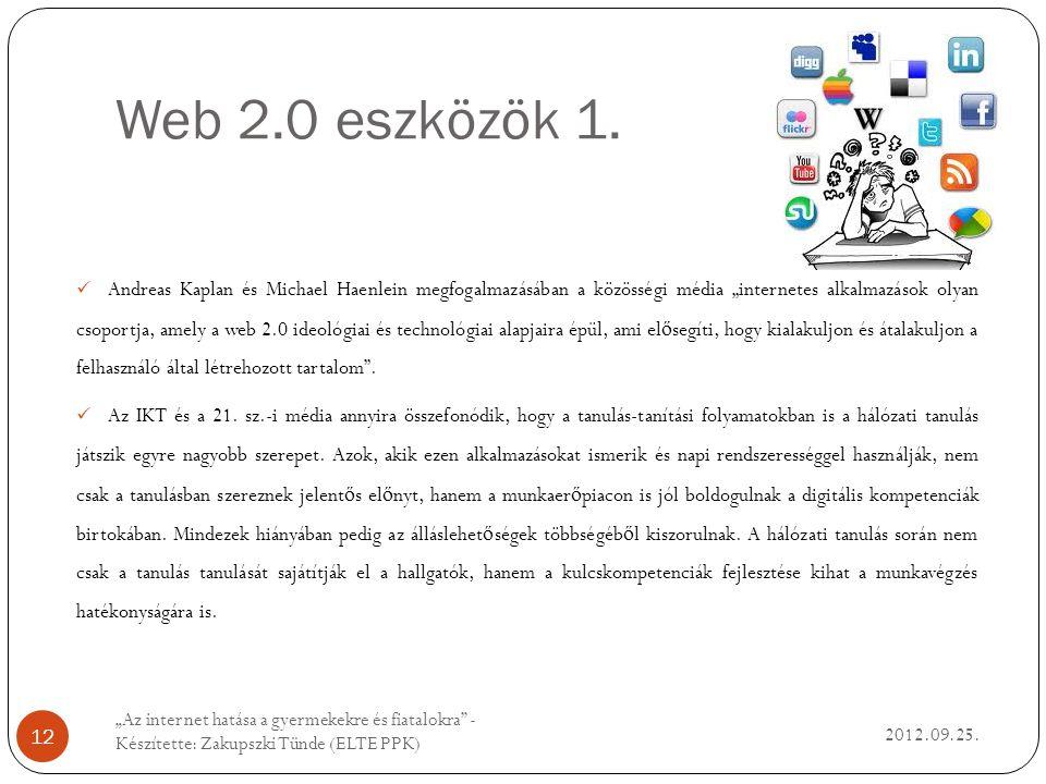 Web 2.0 eszközök 1. 2012.09.25.