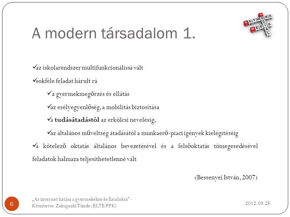 A modern társadalom 1. 2012.09.25.