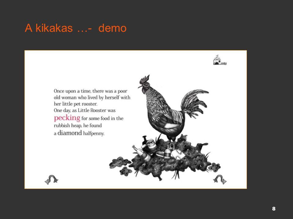 A kikakas …- demo 8
