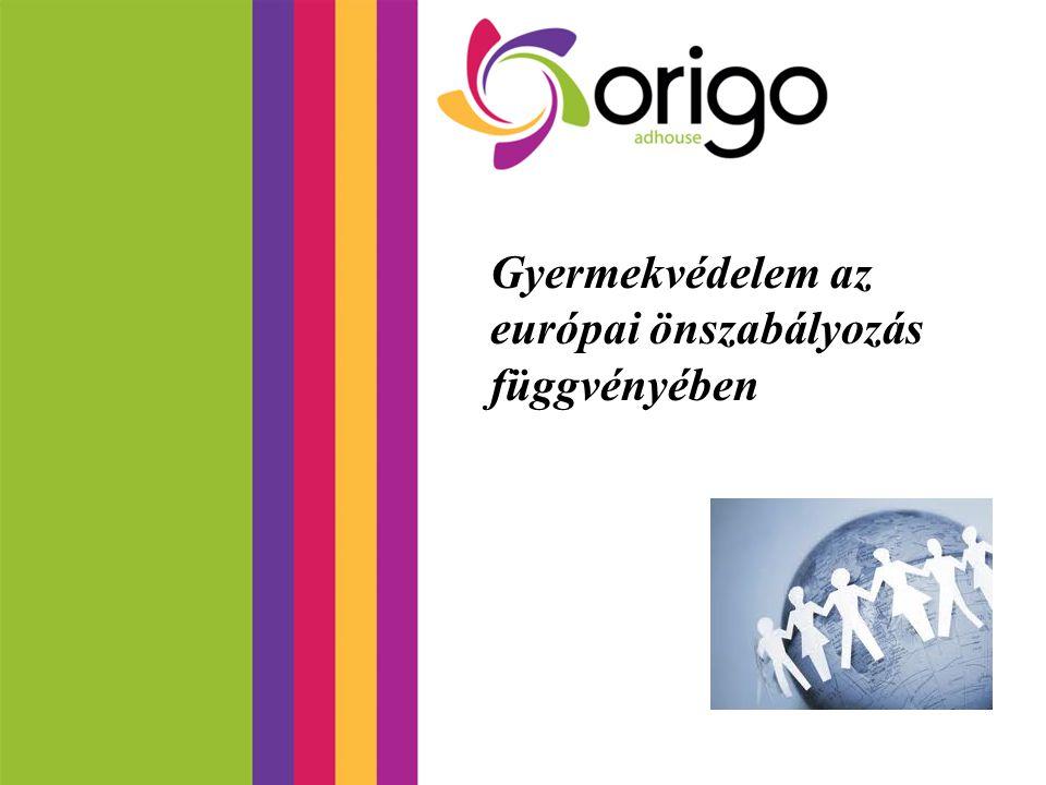 Gyermekvédelem az európai önszabályozás függvényében