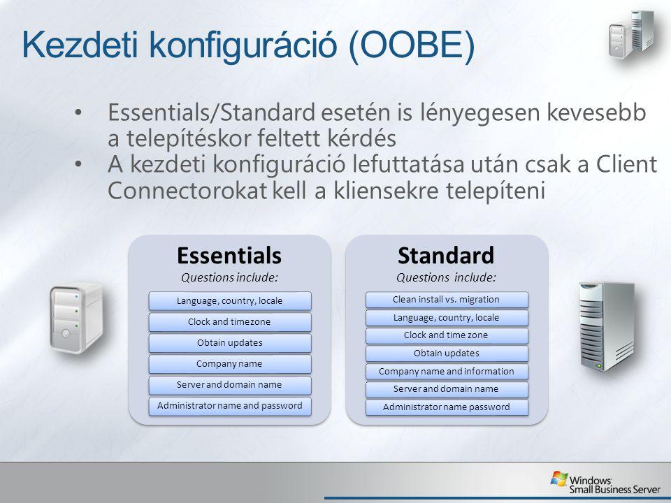 Kliensek kapcsolódása Felhasználói jogokkal is működik (nem kell rendszergazda jogosultság), weboldalról indul Lépések: 1..NET framework telepítése 2.SBS felhasználónév és jelszó megadása 3.A helyi felhasználói profil mozgatásának lehetősége (adatok, beállítások) 4.A számítógép leírásának megadása 5.Opcionális beállítás, hogy a gép felébredjen-e az automatikus kliens mentések idejére (csak Essentials esetén) A Client Connector tudása: AD tartományba léptetés Felhasználói profil migrálása Windows Pro operációs rendszerekről