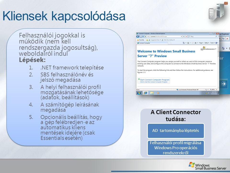 Kliensek kapcsolódása Felhasználói jogokkal is működik (nem kell rendszergazda jogosultság), weboldalról indul Lépések: 1..NET framework telepítése 2.