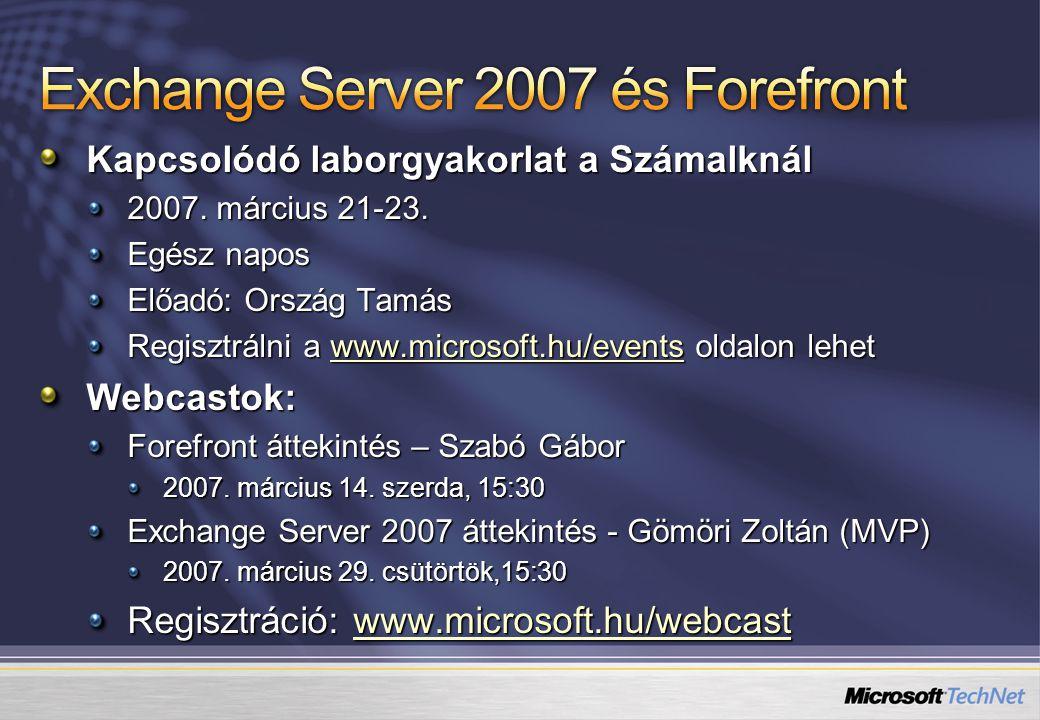 Kapcsolódó laborgyakorlat a Számalknál 2007.március 21-23.