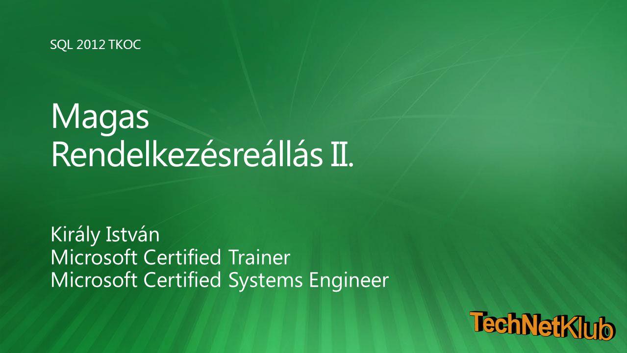 SQL 2012 TKOC Magas Rendelkezésreállás II.