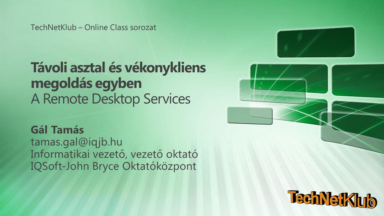 RDS komplett átvilágítás VDI okosságok RemoteApp for Hyper-V