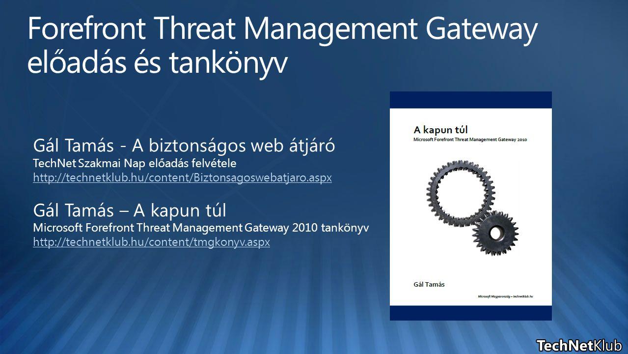 Gál Tamás - A biztonságos web átjáró TechNet Szakmai Nap előadás felvétele http://technetklub.hu/content/Biztonsagoswebatjaro.aspx Gál Tamás – A kapun