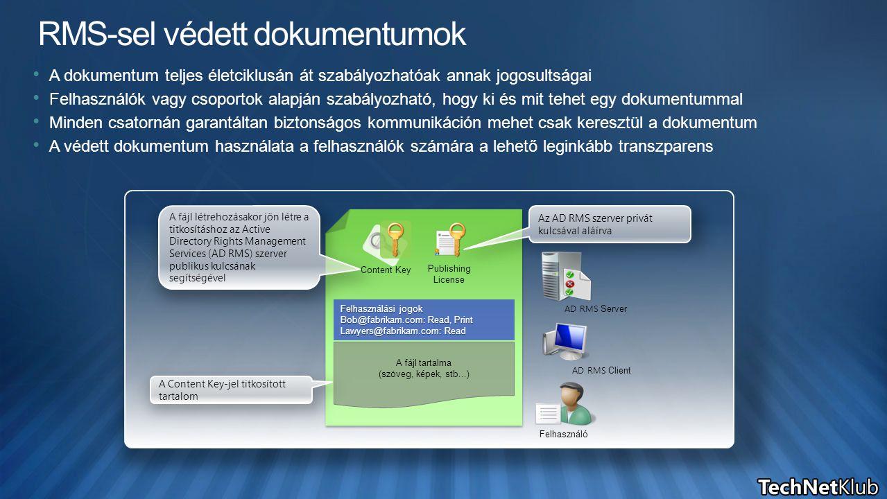 A dokumentum teljes életciklusán át szabályozhatóak annak jogosultságai Felhasználók vagy csoportok alapján szabályozható, hogy ki és mit tehet egy do