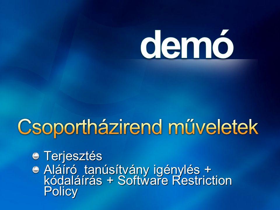 Terjesztés Aláíró tanúsítvány igénylés + kódaláírás + Software Restriction Policy