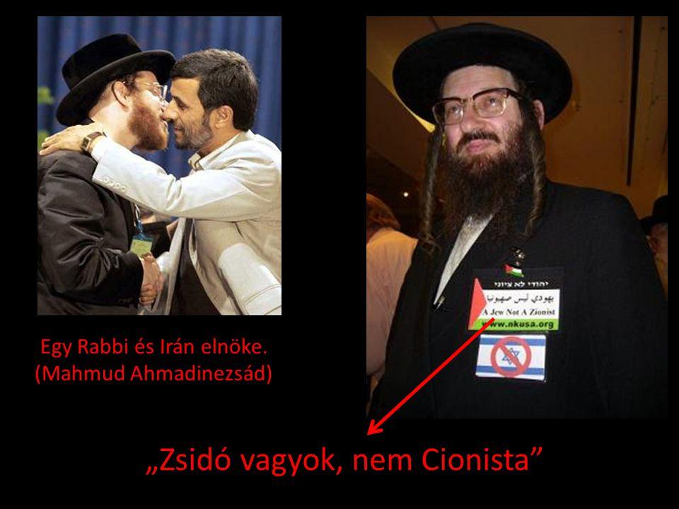 """Egy Rabbi és Irán elnöke. (Mahmud Ahmadinezsád) """"Zsidó vagyok, nem Cionista"""""""