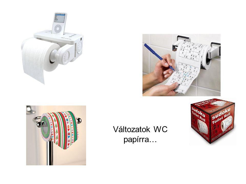 Változatok WC papírra…