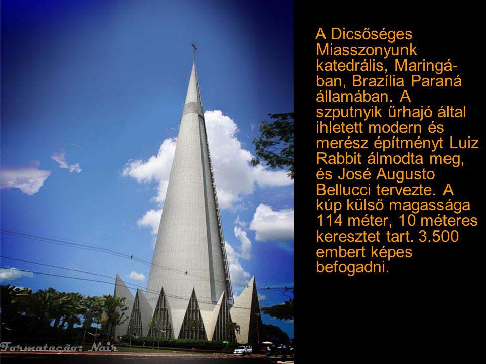A Dicsőséges Miasszonyunk katedrális, Maringá- ban, Brazília Paraná államában.
