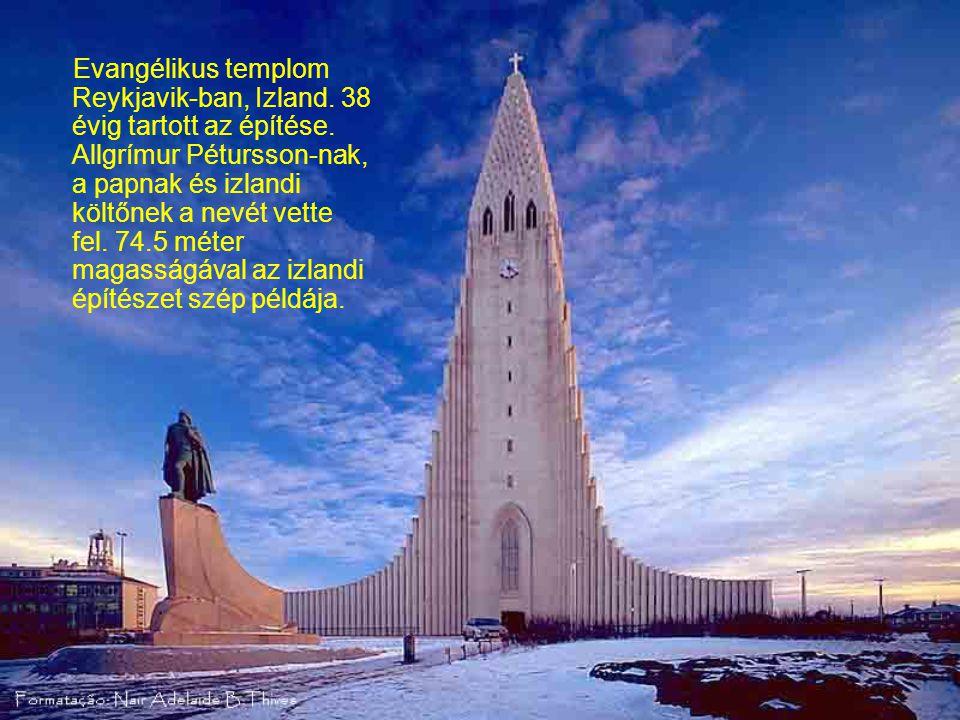 Evangélikus templom Reykjavik-ban, Izland.38 évig tartott az építése.