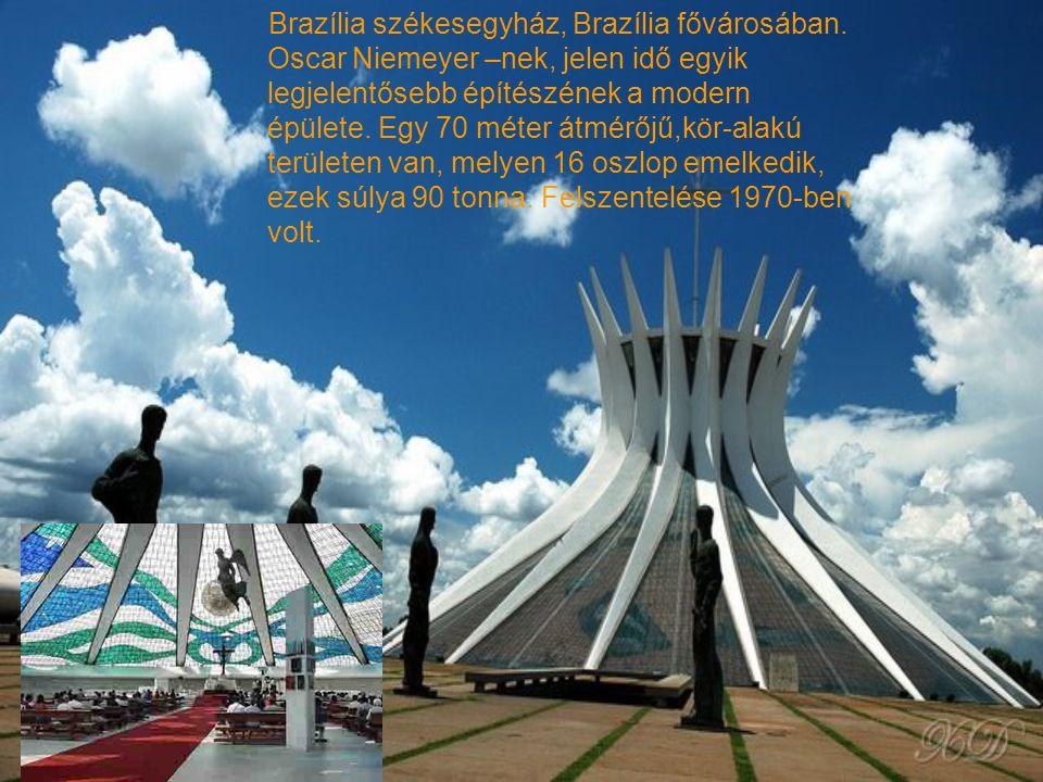 Brazília székesegyház, Brazília fővárosában.