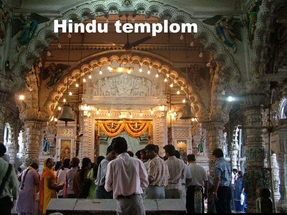 Hinduizmus  1 milliárd hívő  A világ népességének 14,6 %-a  Gyakorolják:  India NepálNepál  Bangladesh