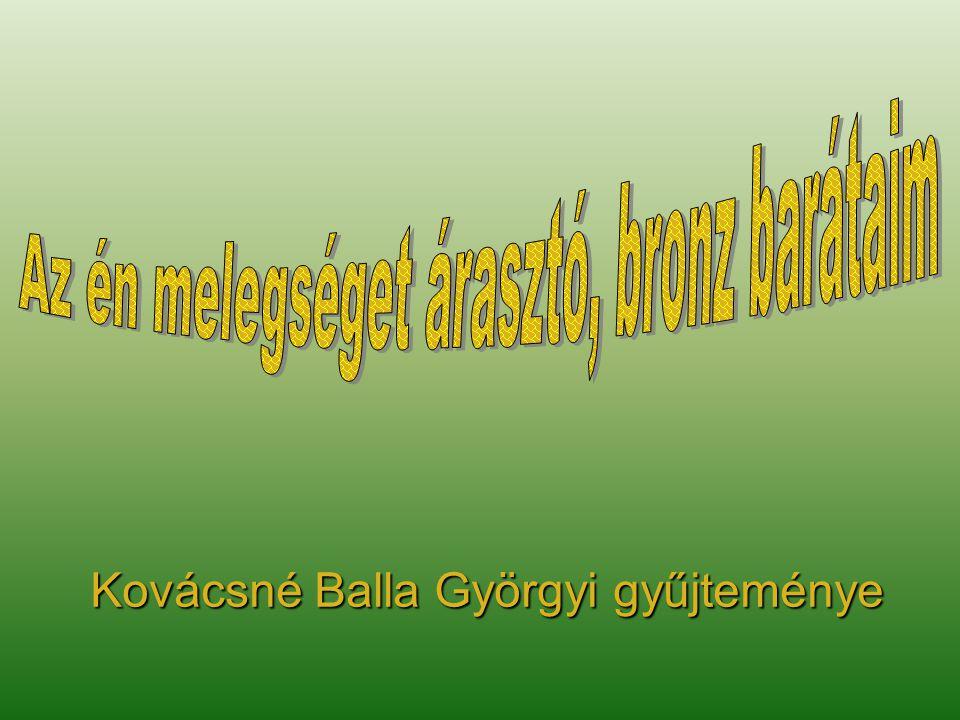 Kovácsné Balla Györgyi gyűjteménye