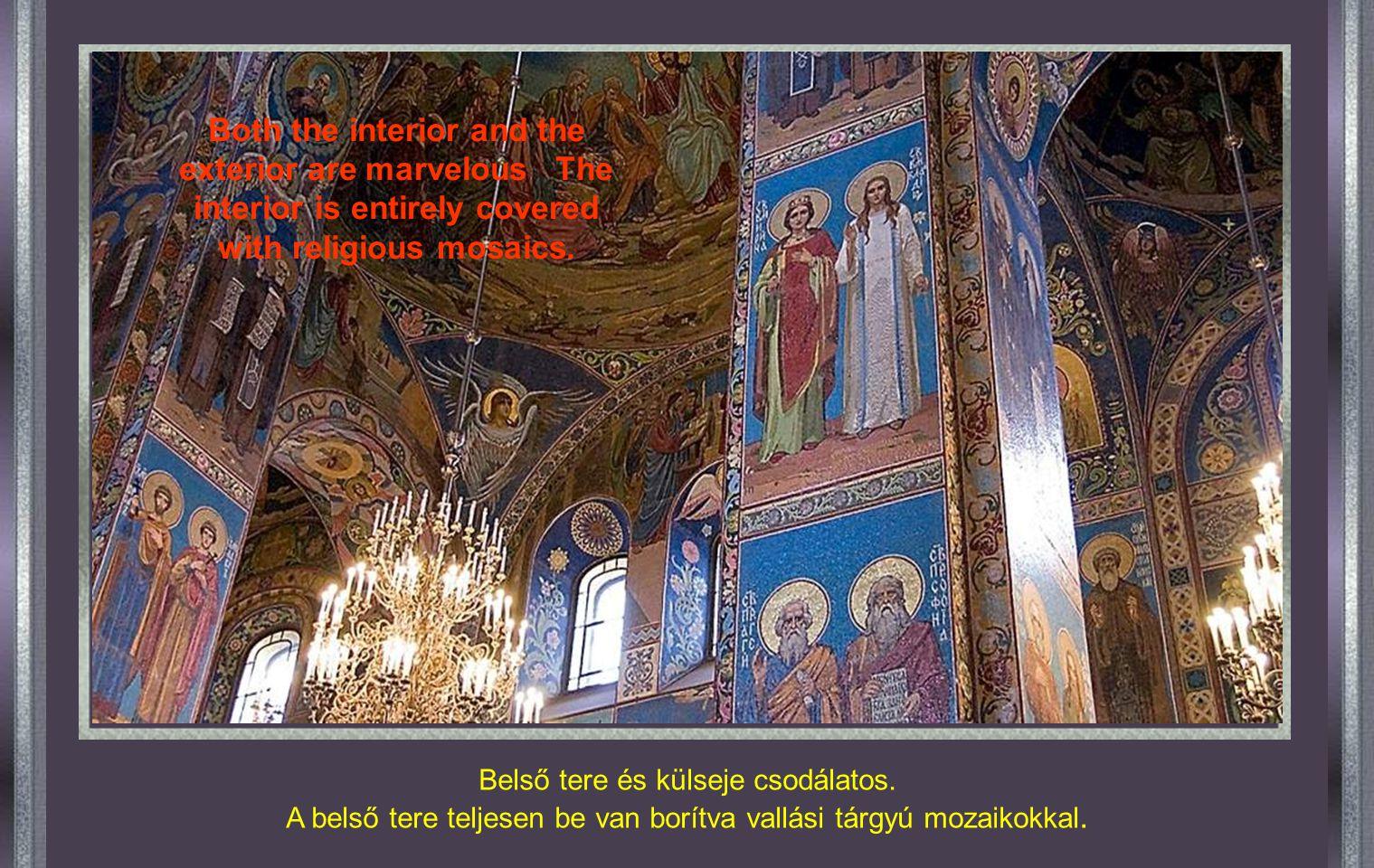 Hivatalos neve : Krisztus Feltámadása Templom Azon a helyen épült, ahol, 1881. március 13-án, meggyilkolták II. Sándor cárt. Ebből a tragikus eseményb