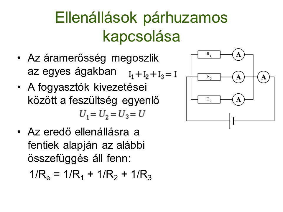 A vezetékek elektromos ellenállása Egyenlő keresztmetszetű és azonos anyagú vezetékek ellenállása a hosszukkal egyenesen arányos.