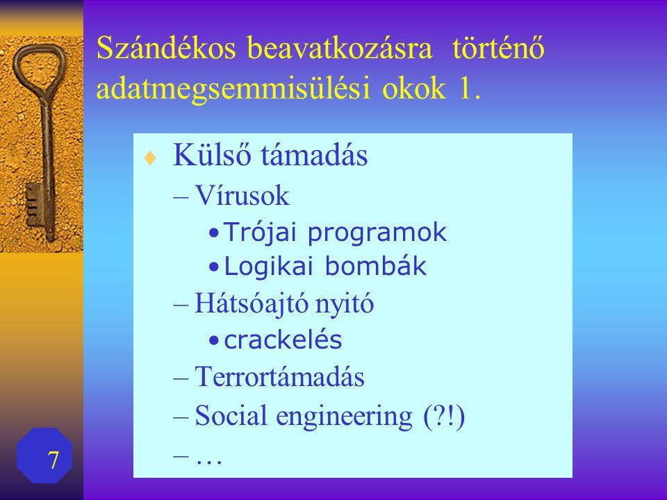 7 Szándékos beavatkozásra történő adatmegsemmisülési okok 1.