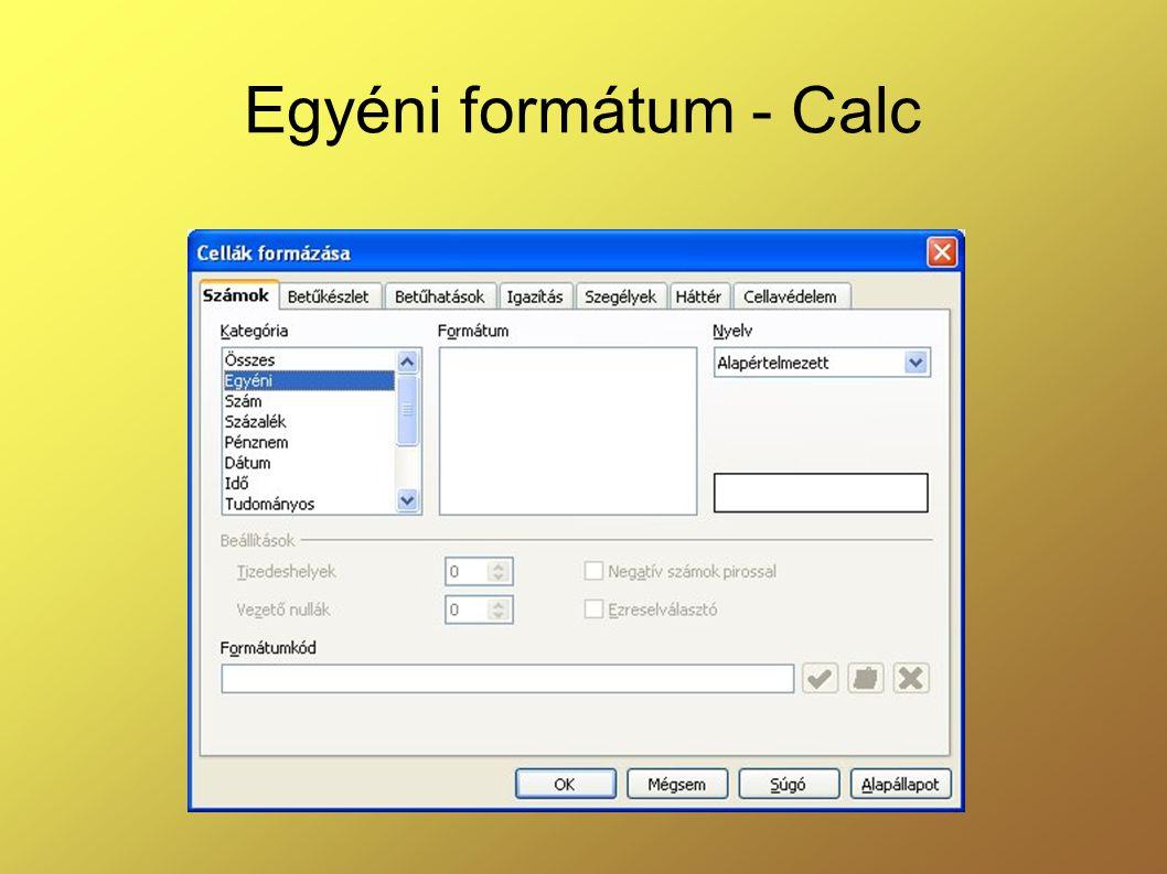 Egyéni formátum - Calc
