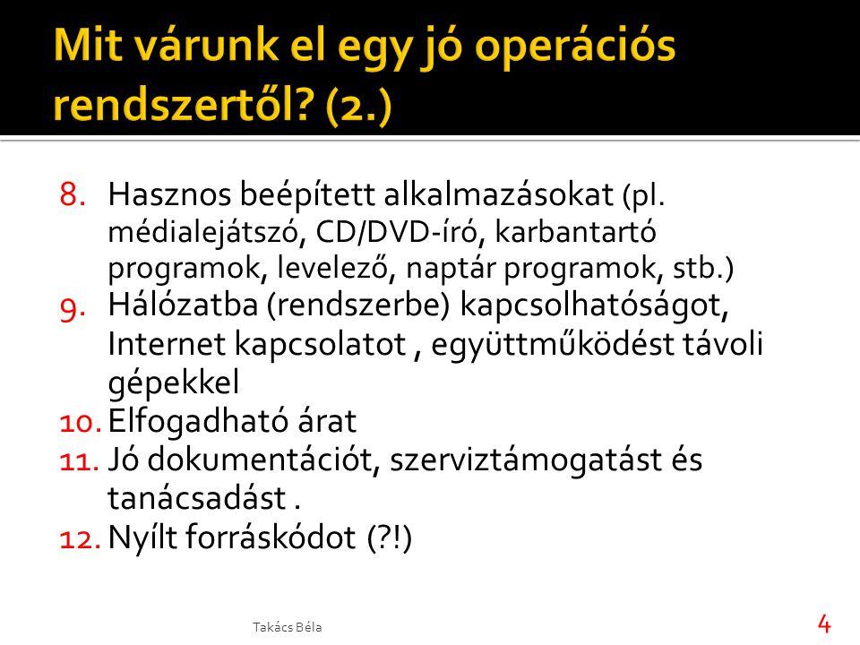 8.Hasznos beépített alkalmazásokat (pl.