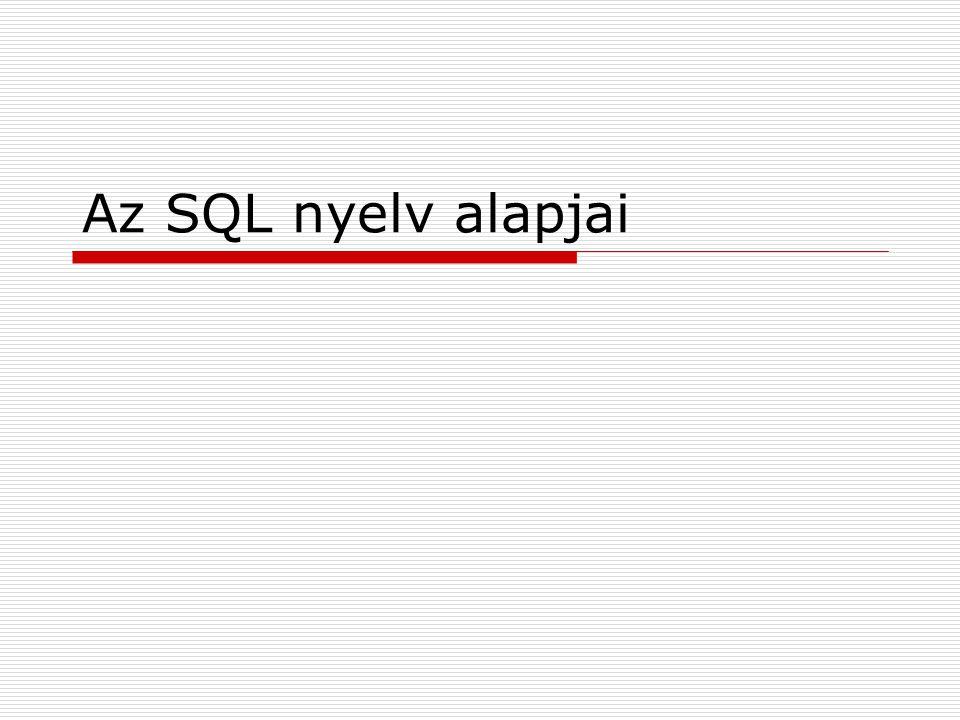Adatdefiníciós nyelv Adatdefiníciós műveletek:  Adatbázisok létrehozása  Adattáblák létrehozása, módosítása, törlése  Lekérdezésekben létrejövő táblák készítése, törlése  Indexállományok kezelése