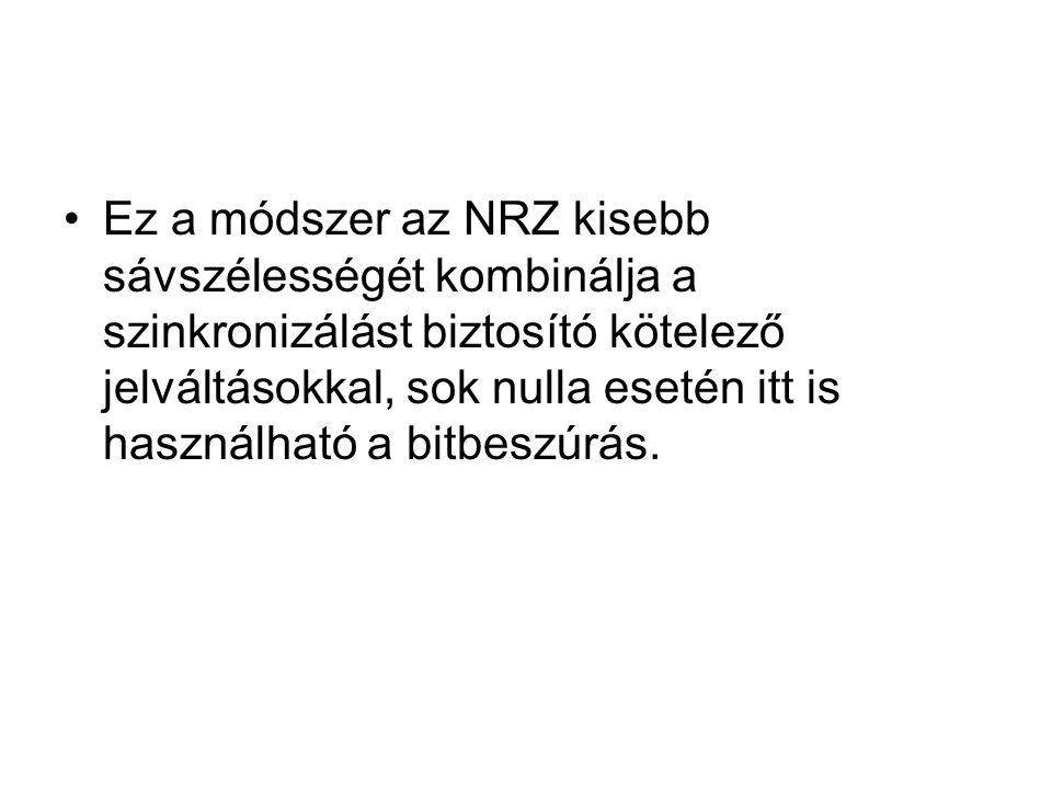 Ez a módszer az NRZ kisebb sávszélességét kombinálja a szinkronizálást biztosító kötelező jelváltásokkal, sok nulla esetén itt is használható a bitbes