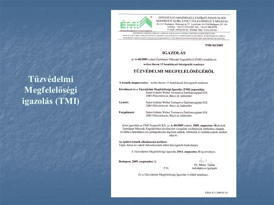 Tűzvédelmi Megfelelőségi igazolás (TMI)