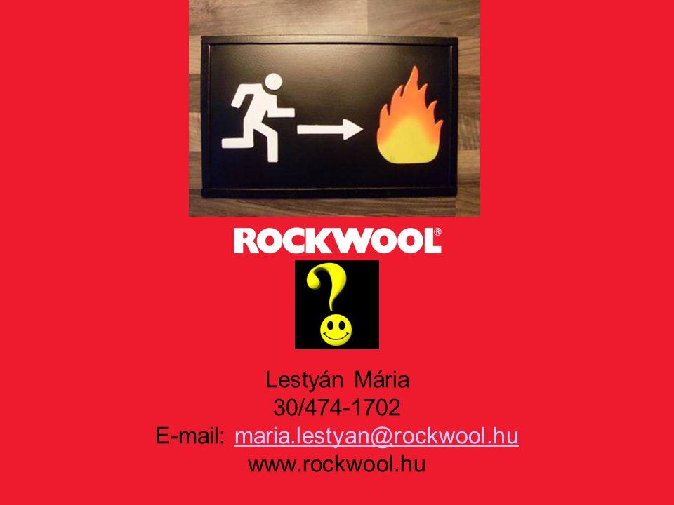 Lestyán Mária 30/474-1702 E-mail: maria.lestyan@rockwool.hu www.rockwool.humaria.lestyan@rockwool.hu