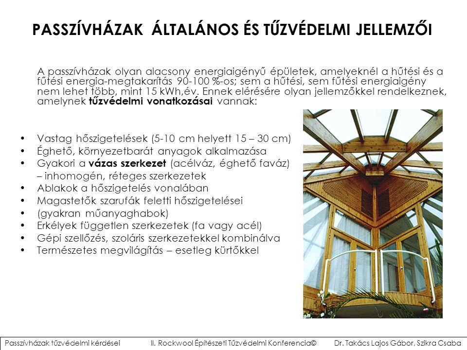 ÖSSZEFOGLALÁS Passzívházak tűzvédelmi szempontból megfelelően is lét esíthetők az alábbiak betartásával: Vázas épületek tűzvédelmi szempontból lényeges szerelt burkolata elégítse ki a védelmi síkok felületfolytonosságának követelményeit Egylakásos, illetve legfeljebb kétszintes épület kivételével csak magyarországi homlokzati tűzterjedési vizsgálattal rendelkező hőszigetelő homlokzati bevonatrendszer alkalmazható (vastagsági korlátozás) Hőszigetelések anyagválasztásánál a tűzvédelmi követelményeket mindig be kell tartani A szoláris légtechnikai szerkezetek, illetve egyes természetes megvilágítást segítő szerkezetek kialakításánál a tűzterjedési szempontokat, az épület füst – és tűzszakaszolását figyelembe kell venni.