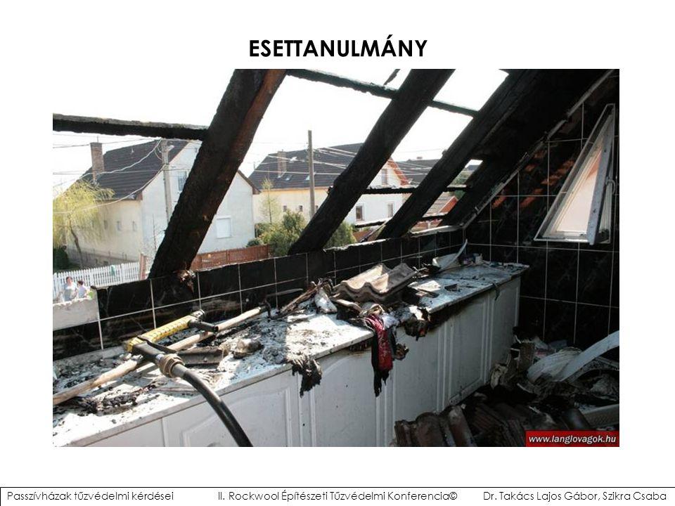 ESETTANULMÁNY Passzívházak tűzvédelmi kérdései II.