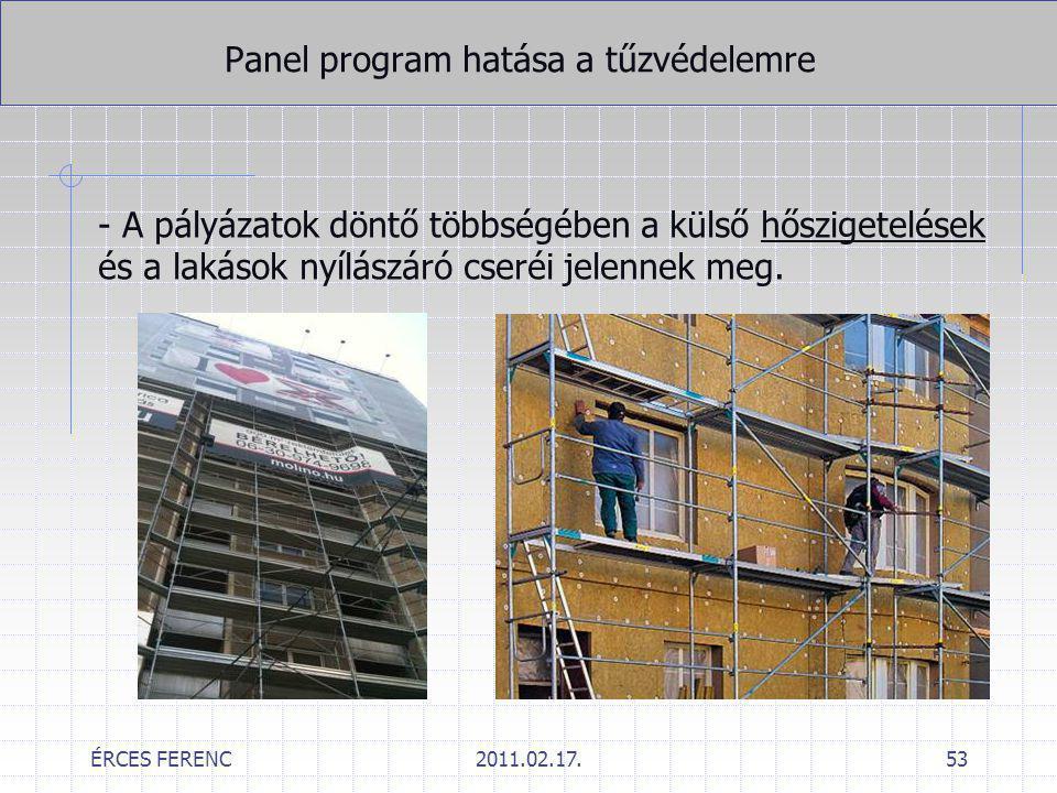 ÉRCES FERENC2011.02.17.53 Panel program hatása a tűzvédelemre - A pályázatok döntő többségében a külső hőszigetelések és a lakások nyílászáró cseréi j