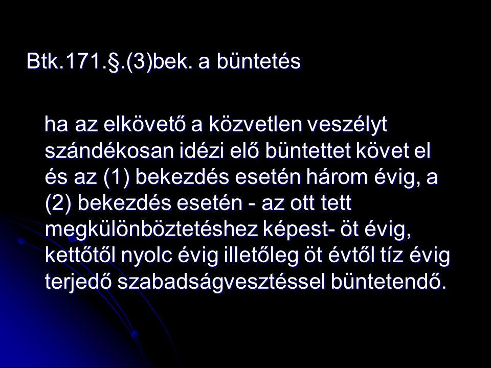 Btk.171.§.(3)bek.
