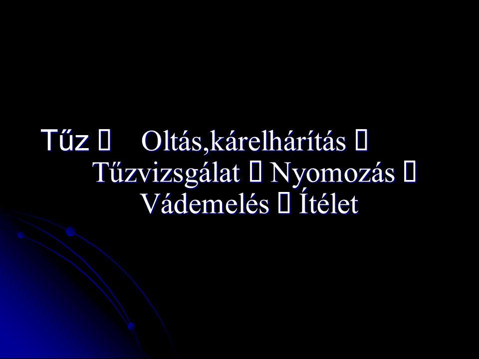 1978.évi IV.tv.171.§.( 1.