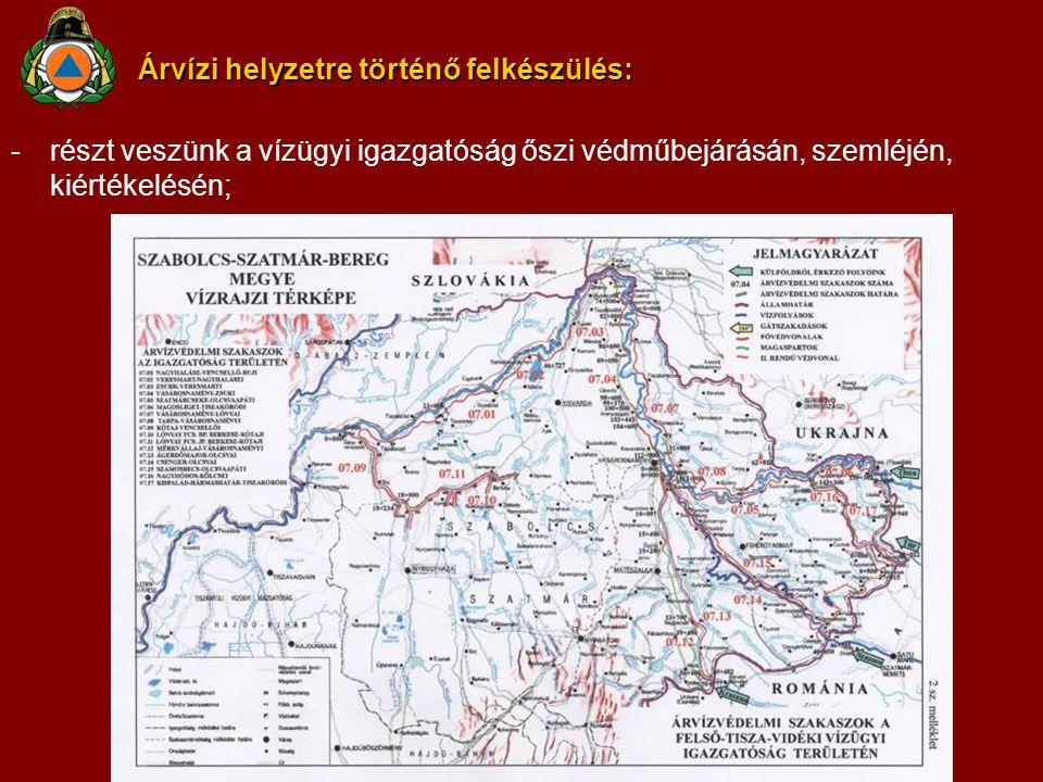 Árvízi helyzetre történő felkészülés: -részt veszünk a vízügyi igazgatóság őszi védműbejárásán, szemléjén, kiértékelésén;