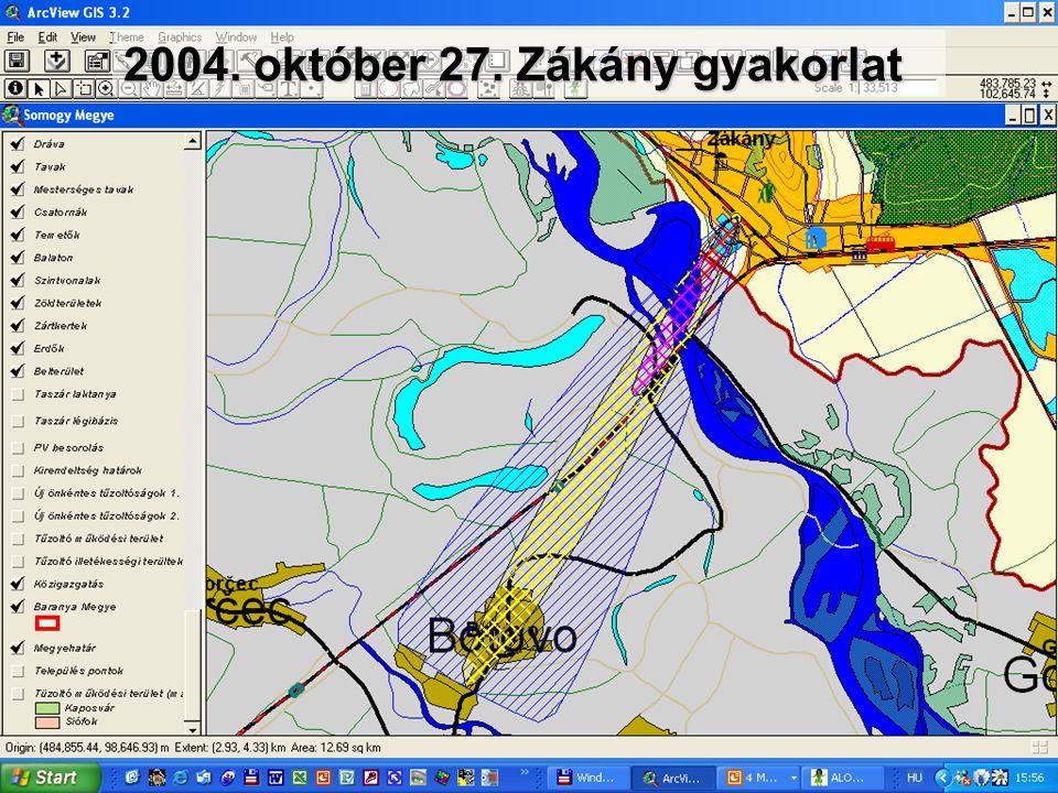 2004. október 27. Zákány gyakorlat