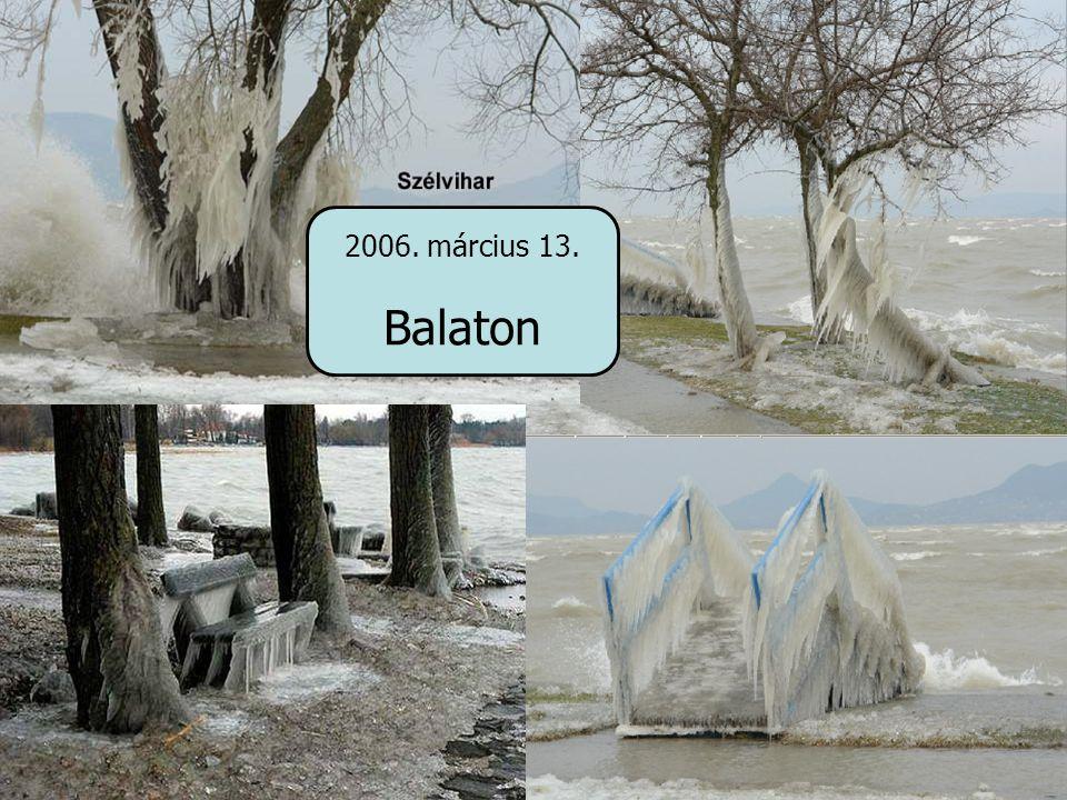 2006. március 13. Balaton