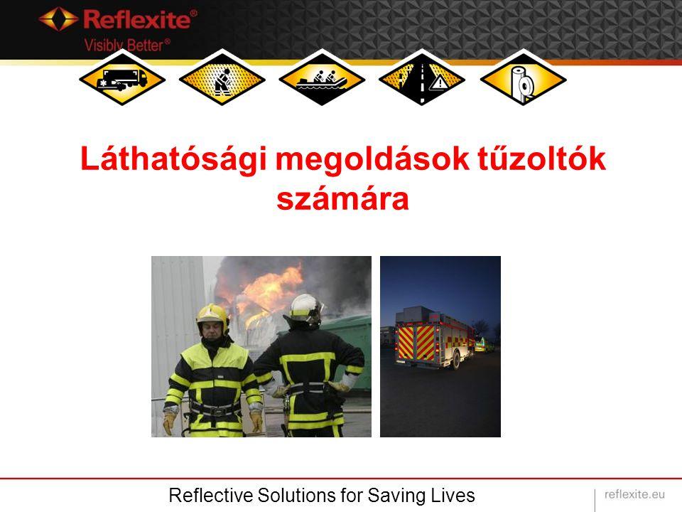 Láthatósági megoldások tűzoltók számára Reflective Solutions for Saving Lives